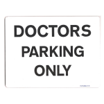 Doctors Parking Only Sign metal faced
